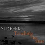 Sidefekt > Touching The Stars