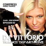 DJ Vittorio COMPRESS HARD TRANCE (Episode 02) 02-02-16