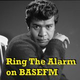 Ring The Alarm with Peter Mac on Base FM, January 21, 2017