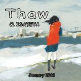 O. ISAYEVA - Thaw (January 2018)