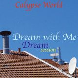 Dream With Me Dream session