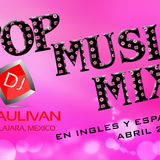 POP MIX ABRIL 2016 -DJSAULIVAN