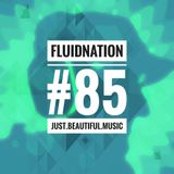 Fluidnation #85