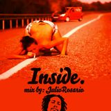 Inside. mix by Dj Julio Rosario
