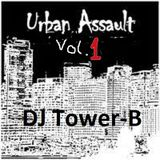 DJ Tower-B - Urban Assault Vol.1