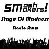 SmashMakers! -Stage Of Madness Radio Show 1 - (Sr Da Pena 2013 Live Set 1st Half)