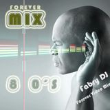 Fabry DJ - Forever Video Mix 80's