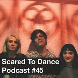 Scared To Dance Podcast #45