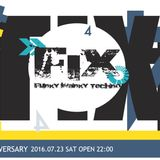 FIX 4th Anniversary 07. 23 . 2016