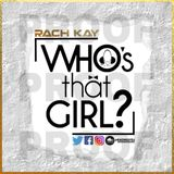 Who's That Girl? Vol.2 // BIRTHDAY EDITION //