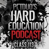 PETDuo's Hard Education Podcast - Class 113 - 17.01.18