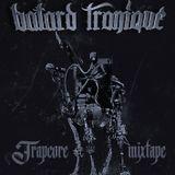 Trap Core Mixtape