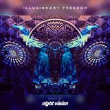 Illusionary freedom - Mixed By NightVision