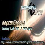 KaptanGroove - Oversound Radio 22.02.2015
