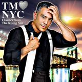 3NYC - Classics from The Rising Sun - Tony Moran