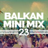 Balkan Mini Mix 23
