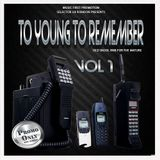 TO YOUNG TO REMEMBER classic soul