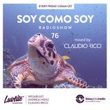Soy Como Soy Radioshow 076 | Ibiza Global Radio |Mixed by Claudio Ricci