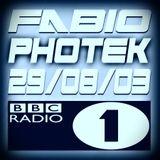 FABIO & PHOTEK @ RADIO 1 - 29/08/03