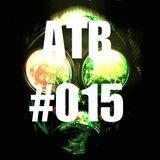 ATR | PODCAST #015 Arthur Bruche & Alex Resch [FEB|2015]
