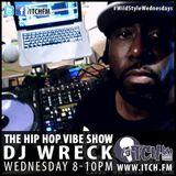 DJ Wreck - The Hip Hop Vibe Show - 08