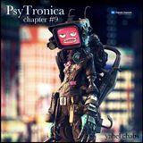 PsyTronica Radioshow   Chapter #09 (21.07.2014)
