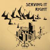 Serving It Right @ No Fun Radio 11/23/17