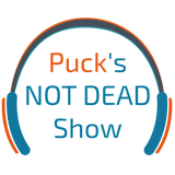 Puck's NOT Dead Show - Nov13 2016