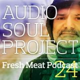 Fresh Meat Podcast 24