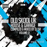 House & Garage UK Old Skool Mix