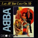 ABBA - Lay all your love on me (Disconet punch re-make) [tribute to Raul A. Rodriguez]