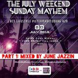 #SundayMayhem at 033 Lifestyle Part 1. Mixed by June Jazzin