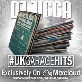 #UKGARAGEHITS PT1 @OFFICIALDJJIGGA