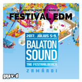 Balaton Sound 2017 Warm Up - Festival EDM