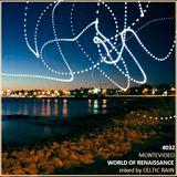 Audio Renaissance - World of Renaissance #032 MONTEVIDEO // Celtic Rain guestmix //