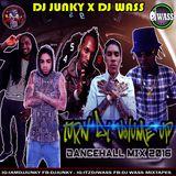 DJ WASS & DJ JUNKY - TURN DI VOLUME UP DANCEHALL MIX APRIL 2016