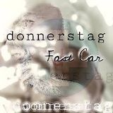 donnerstag : Fast Car