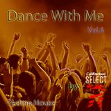 Dance With Me Vol.6