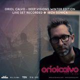 ORIOL CALVO @ IBIZA SONICA  - DEEP VISIONS WINTER EDITION