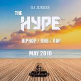 @DJ_Jukess - #TheHypeMay Rap, Hip-Hop and R&B Mix: Summer Vibes Edition