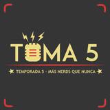 TOMA 5 - TEMPORADA 5 - MÁS NERDS QUE NUNCA! 31/08/2017