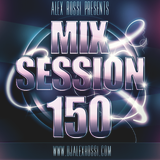 Alex Rossi - Mix Session 150 (Sep 2k15)