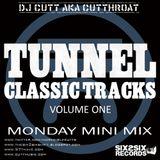 TUNNEL CLASSICS VOLUME 1 - Dj CUTT