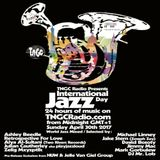 International Jazz Day 2017 Mix for TNGC Radio