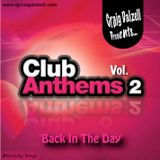 """Craig Dalzell's """"Back In The Day"""" Club Anthems Vol.2"""