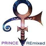 Prince ~ REmixed Versions