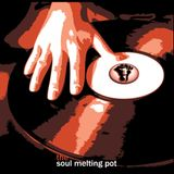 The Soul Melting Pot - Where The Music Does The Talking - 19th Feb 2017