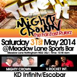 TWERK IT - 31/5/14, MEADOW LANE SPORTS BAR, NOTTINGHAM. V ROCKET INT, MIGHTY CROWN, KD INFINITY