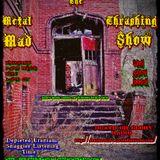 Metal Thrashing Mad Show 25