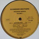 Schneider Brothers Program Service (Vol.1) - (Side A) Another Kick